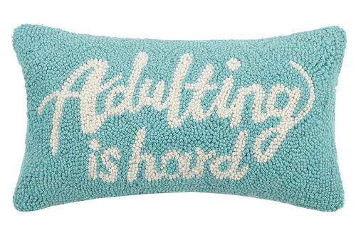 Adulting is Hard Pillow