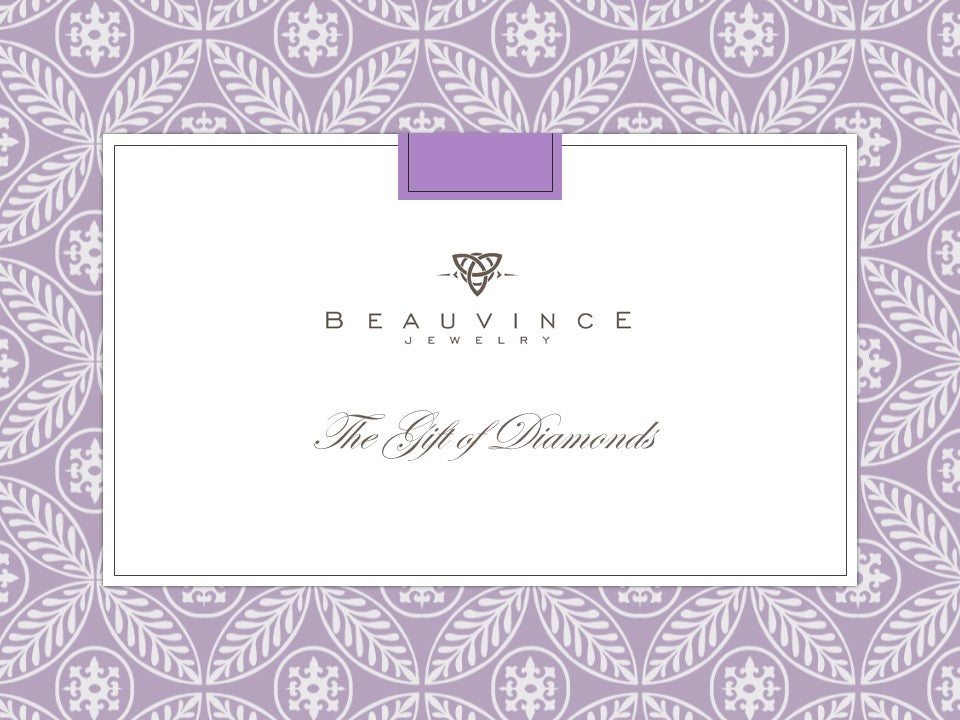 Beauvince Jewelry - The Gift of Diamonds