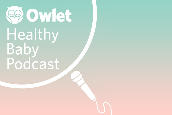 Healthy Baby Podcast #1 – Safe Sleep Guidelines with Joseph Hageman, MD