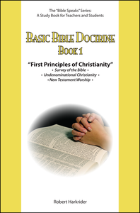 Basic Bible Doctrine: Book 1