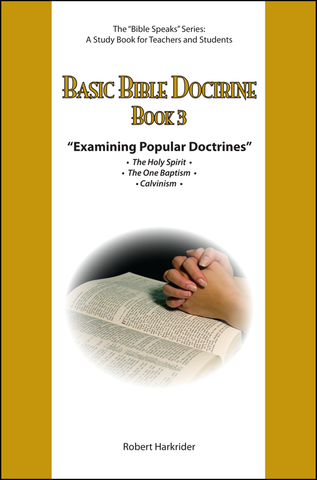 Basic Bible Doctrine: Book 3