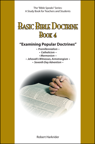 Basic Bible Doctrine: Book 4