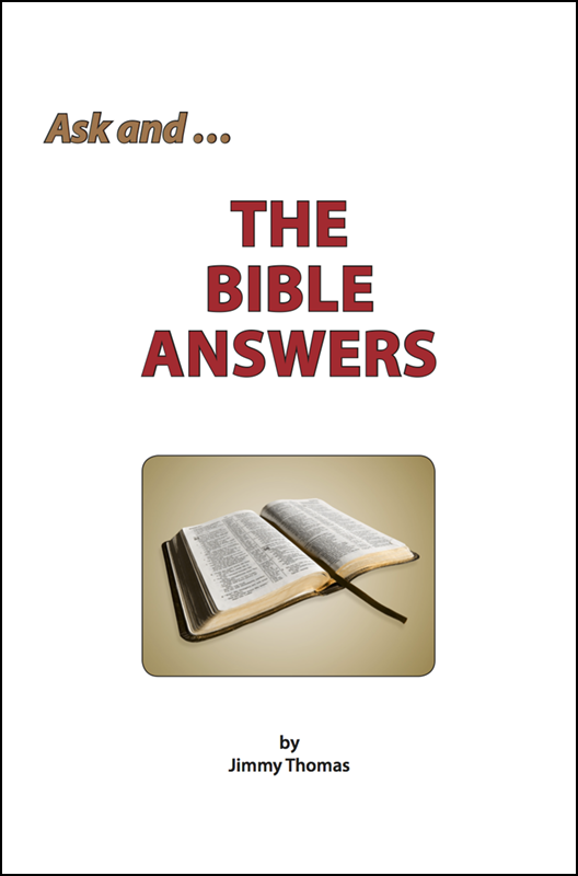 Ask ... and the Bible Answers