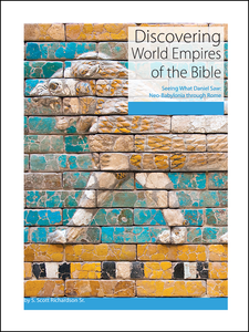 Discovering ... World Empires of the Bible