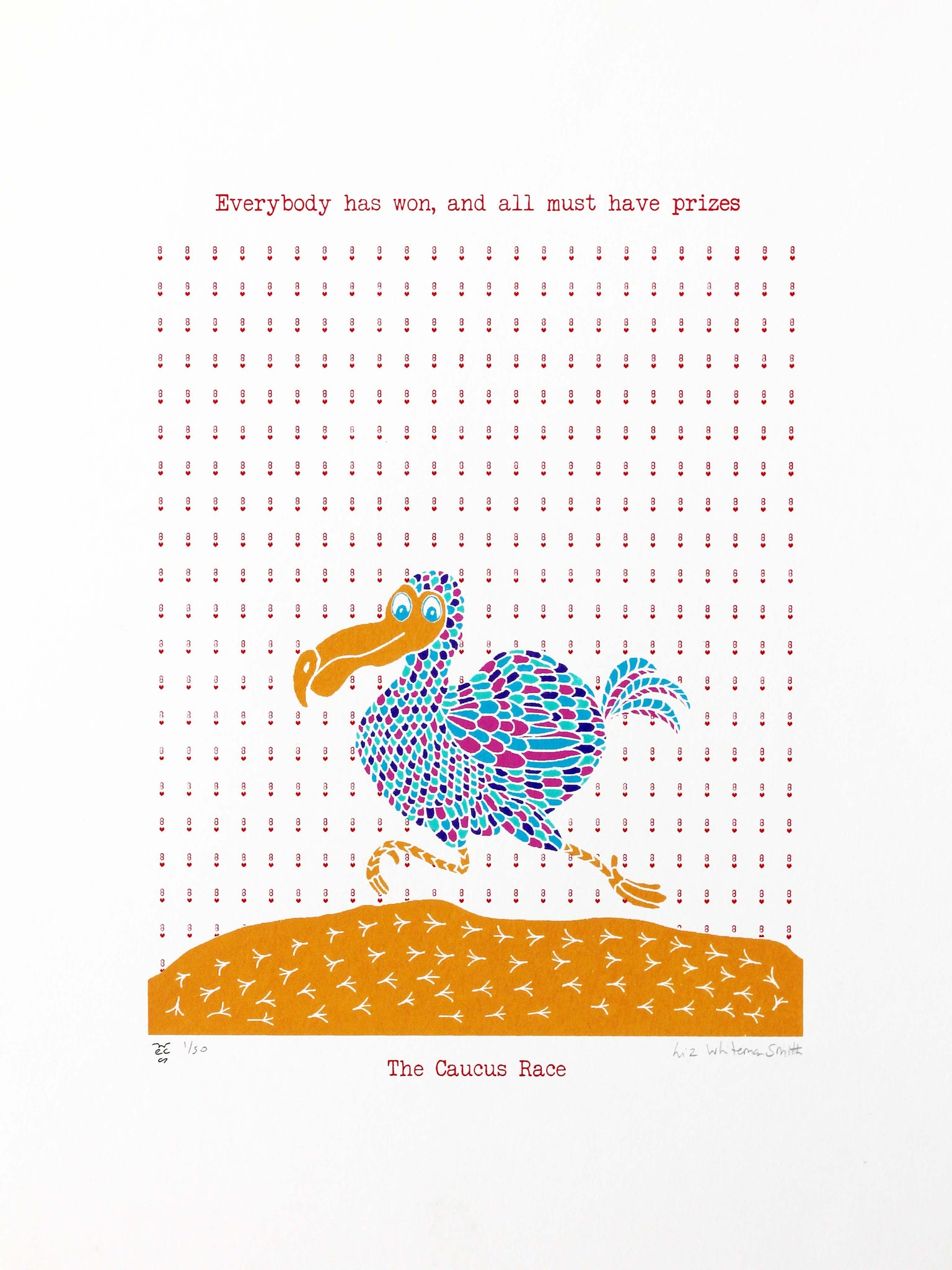 The animals are all wet after swimming through Alice's pool of tears. The Dodo suggests a Caucus race to get them dry, so they all run around in circles. There is no beginning and no end to the race, no winners and no losers; so, they all get prizes. 6 colour screen print, 30x40 cm, £80.
