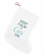 Holiday Stocking Keep calm Cari On
