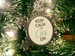 Keep Calm Cari On Ornament