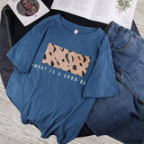 T-shirt imprimé leopard what a good day Haut vetement tendance femme Sentence Love Blue / M