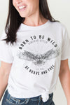 Born To Be Wild, Be Brave, Be Free, Graphic Tee Ivory
