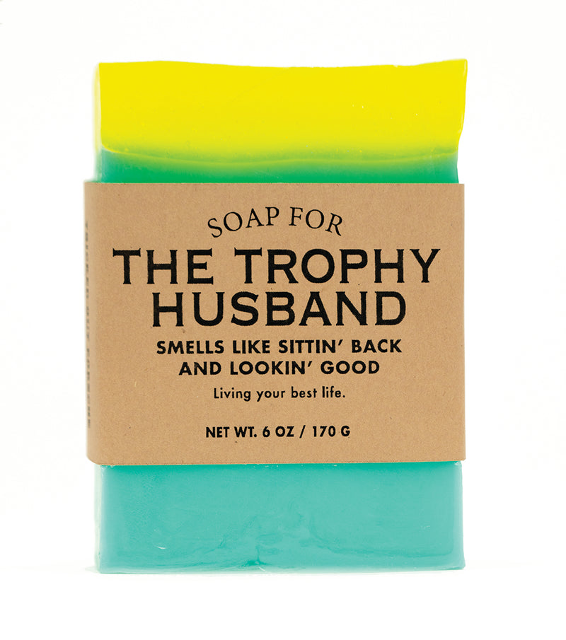 Soap for The Trophy Husband -