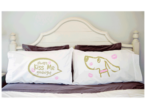 Always Kiss Me Goodnight - Pillow Case Set