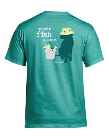 Never Fish Alone T-Shirt - Unisex