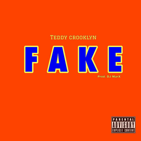 "Music Single: "" Fake Nigga "" By Teddy Crooklyn"