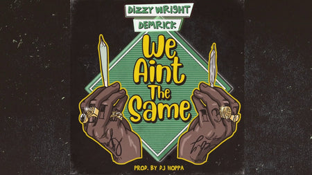 "Music Video: "" We Aint The Same "" By Dizzy Wright Ft. Demrick"