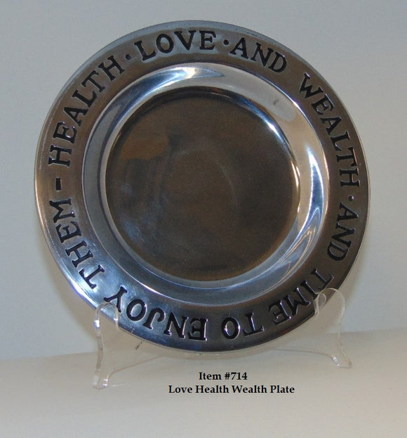 Health Wealth Love Plate