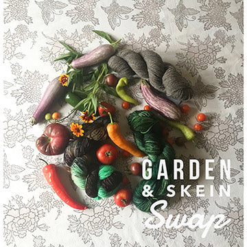 Garden and Skein Swap