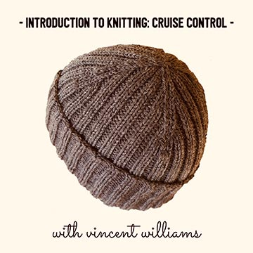 Introduction to Knitting: Cruise Control