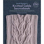 Norah Gaughan's Knitted Cable Sourcebook: A Breakthrough Guide to Knitting with Cables and Designing Your Own-The Craftivist Atlanta