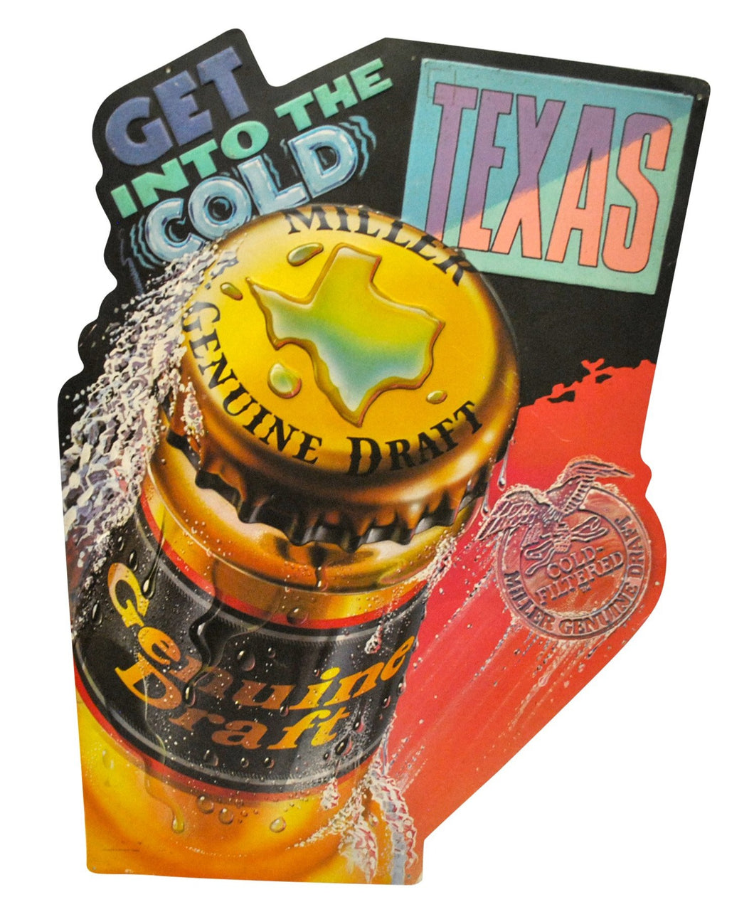 Vintage Miller Genuine Draft Texas Get Into The Cold Metal Sign.