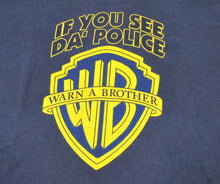 Vintage If You See Da Police Warn A Brother Shirt Size X-Large