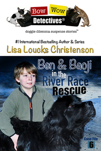 Ben & Baoji in the River Race Rescue, Case File 6, Bow Wow Detectives®
