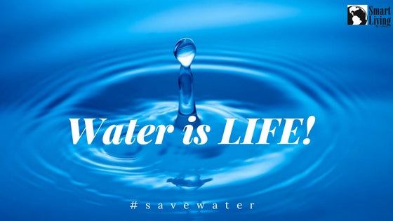 Simply Because Water is LIFE!