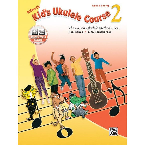 Alfred's Kid's Ukulele Course 2 by Manus & Harnsberger