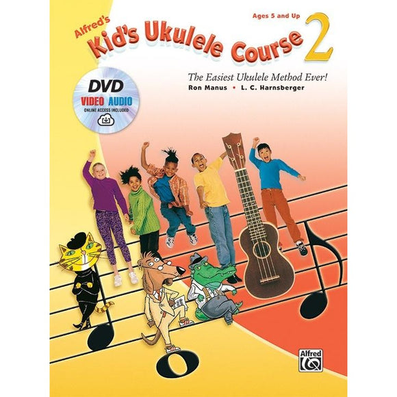 Alfred's Kid's Ukulele Course 2 By Manus and Harnsberger ( Book, DVD, Online Audio & Video)