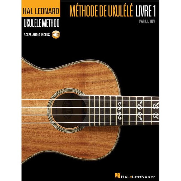 Hal Leonard Ukulele Method, Book 1 – French Edition with CD