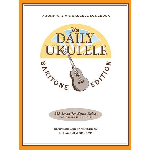 The Daily Ukulele – Baritone Edition arr. by Beloff