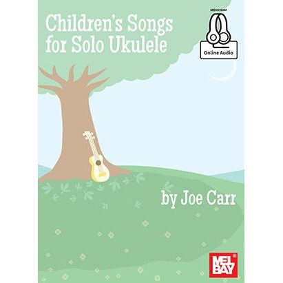 Children's Songs for Solo Ukulele by Carr
