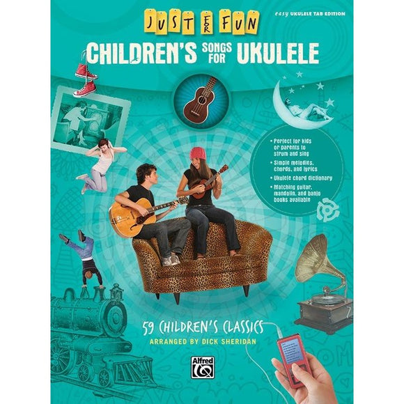 Just for Fun: Children's Songs for Ukulele