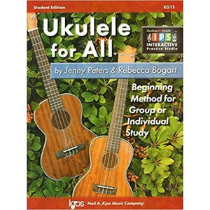 Ukulele for All: Beginning method for Group or Individual Study by Peters and Bogart - Student Edition