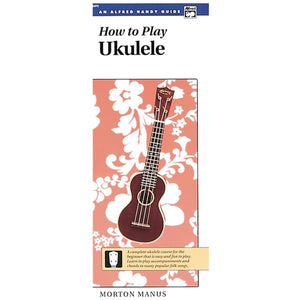 How to Play Ukulele by Manus