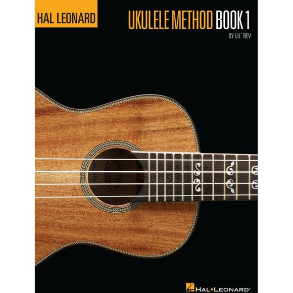 The Hal Leonard Ukulele Method - Book 1