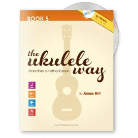 The Ukulele Way - Book 5 C6 tuning