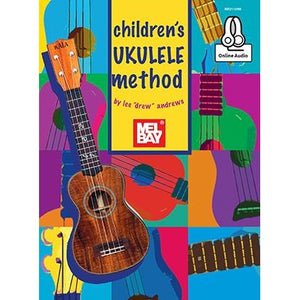 "Children's Ukulele Method by Lee ""Drew"" Andrews"