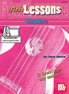 First Lessons Ukulele (Book + Online Audio/Video) by Jerry Moore