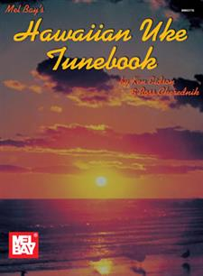 Hawaiian Uke Tunebook by Ken Eidson and Ross Cherednik