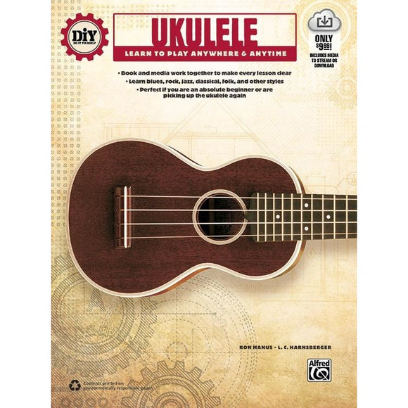 Ukulele- Learn to Play Anywhere & Anytime by Manus & Harnsberger