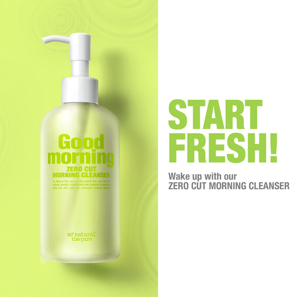 ZERO CUT MORNING CLEANSER