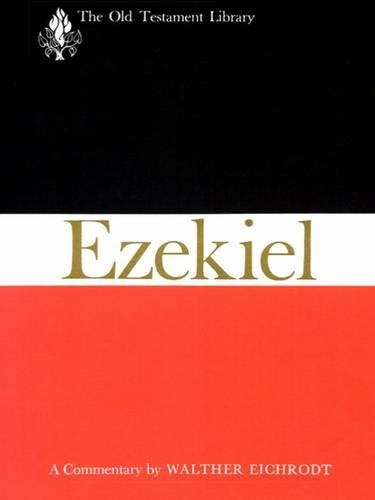 Ezekiel: A Commentary (The Old Testament Library)