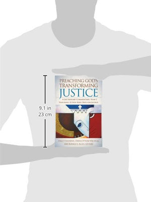 Preaching God's Transforming Justice: A Lectionary Commentary, Year C