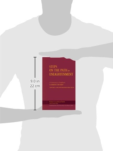Steps on the Path to Enlightenment: A Commentary on Tsongkhapa's Lamrim Chenmo, Vol. 1: The Foundation Practices (Volume 1)