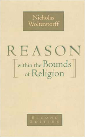 Reason within the Bounds of Religion (PBK)