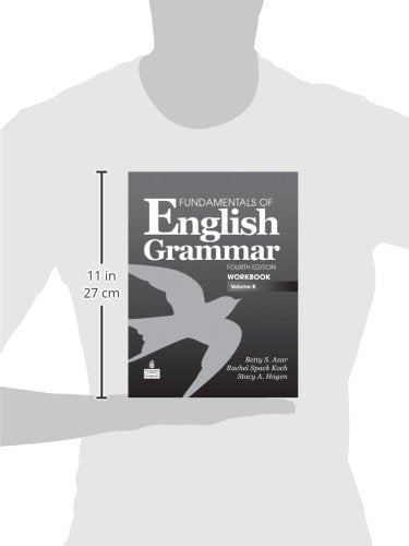 Fundamentals of English Grammar Workbook, Volume B