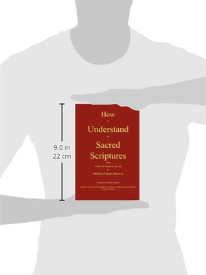 How to Understand the Sacred Scriptures