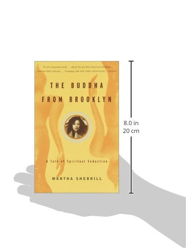 The Buddha from Brooklyn: A Tale of Spiritual Seduction