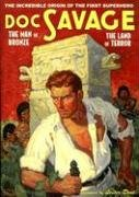 Doc Savage #14: The Man of Bronze & The Land of Terror