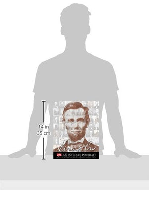 LIFE LINCOLN: An Intimate Portrait